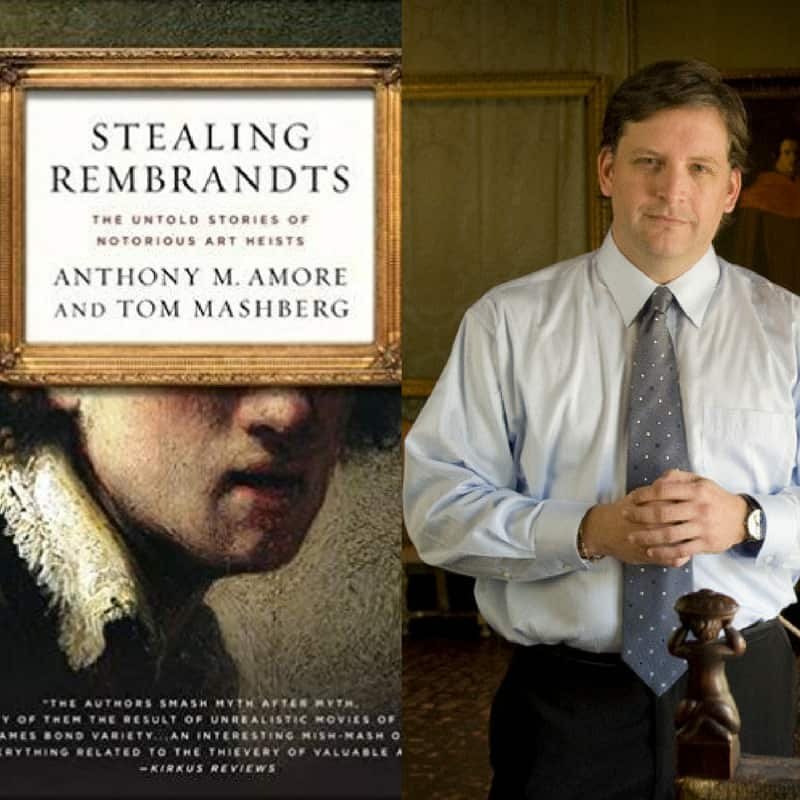 Stealing-Rembrants-book-and-author-Anthony-Amore